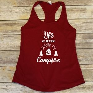 Life is Better Around the Campfire - red tank top